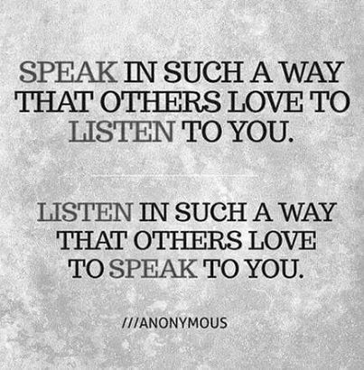 speak...listen